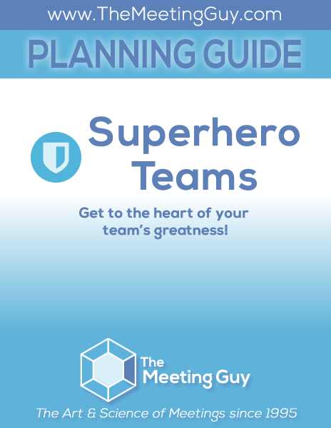 The Meeting Guy - Superhero Teams - Planning Guide cover